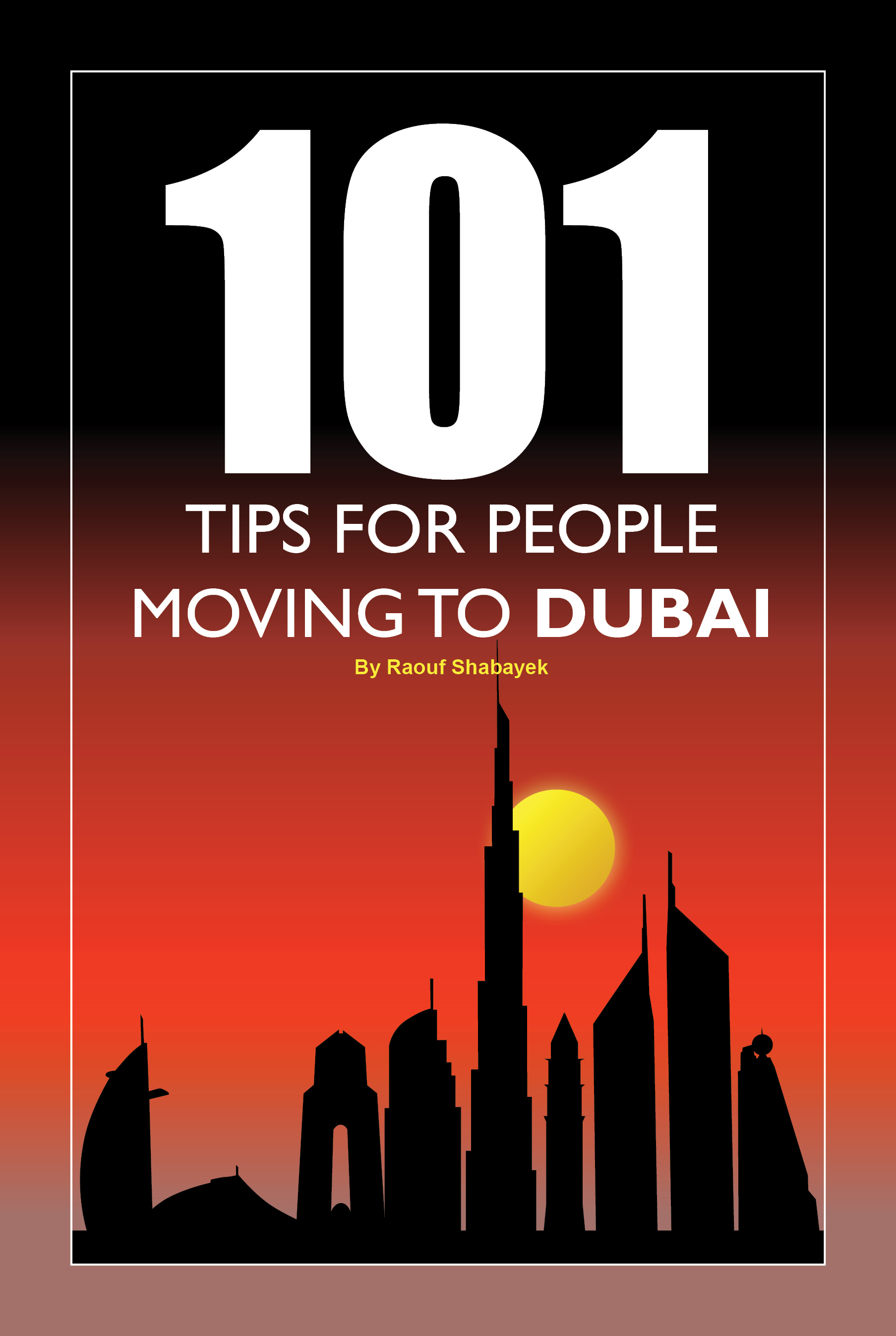 101 Tips for People Moving to Dubai