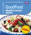 Good Food: Mediterranean Dishes: