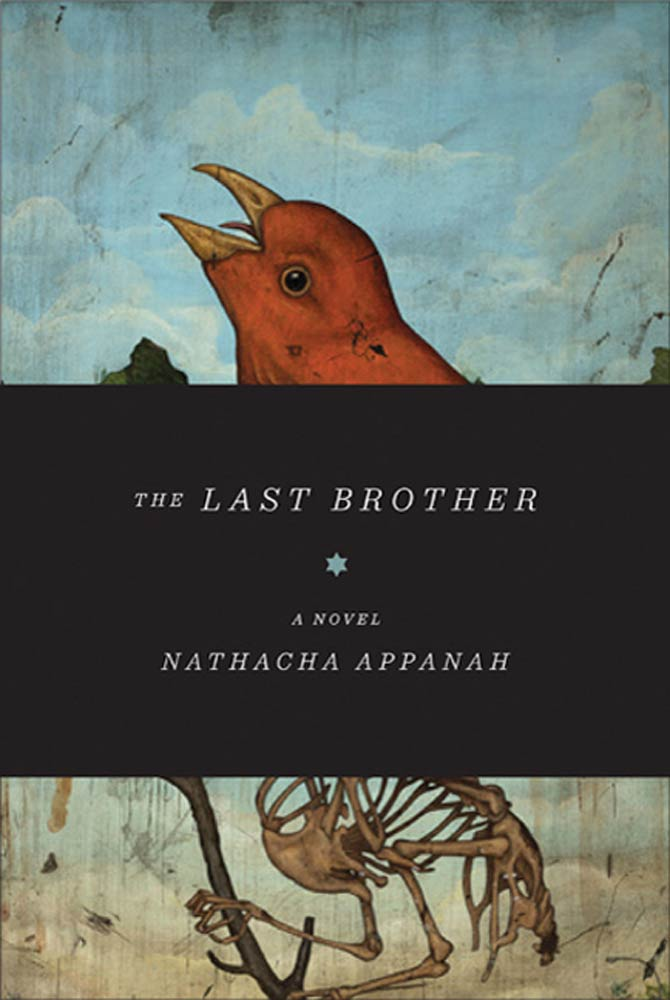 The Last Brother By: Nathacha Appanah