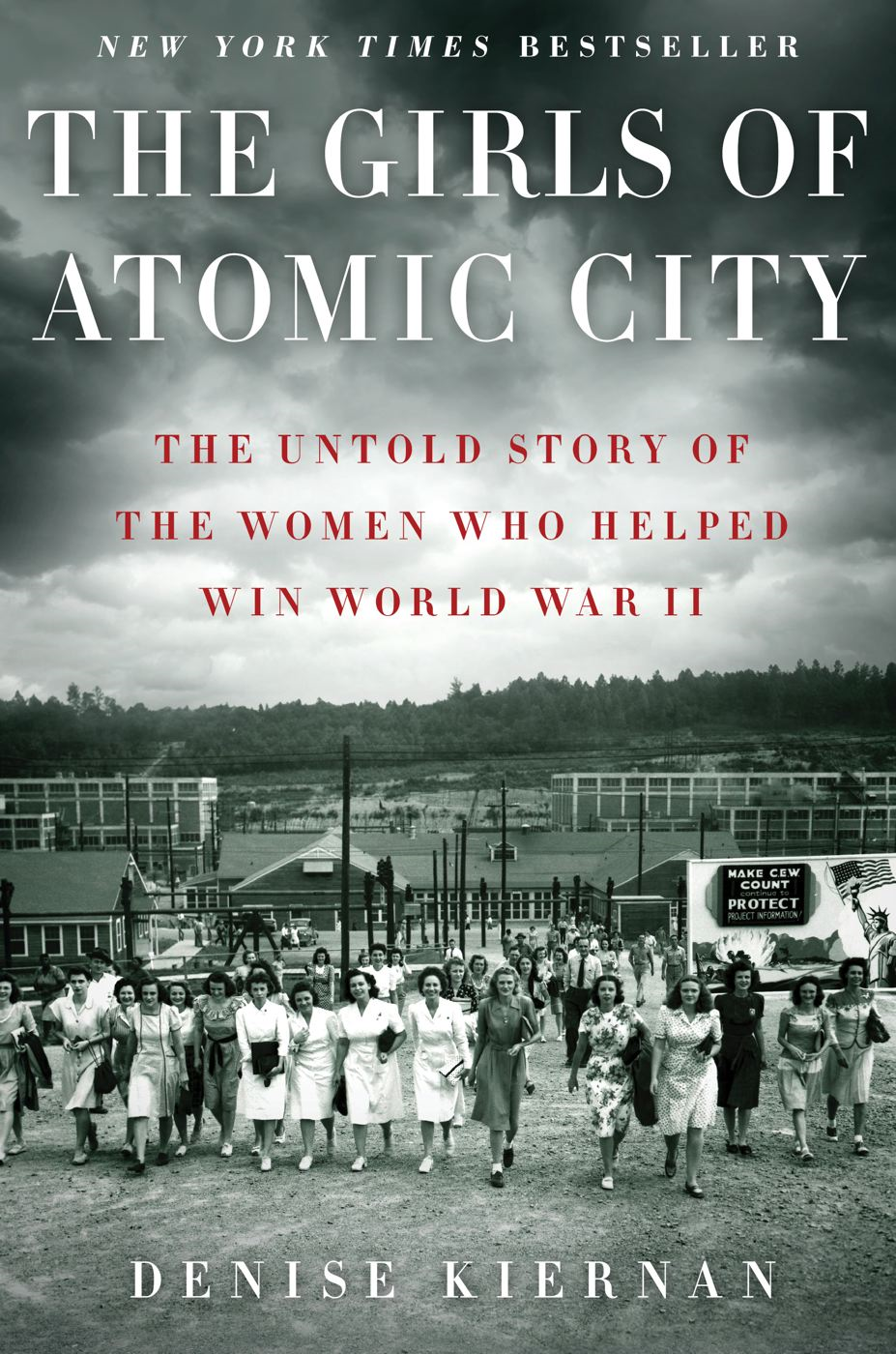 The Girls of Atomic City By: Denise Kiernan