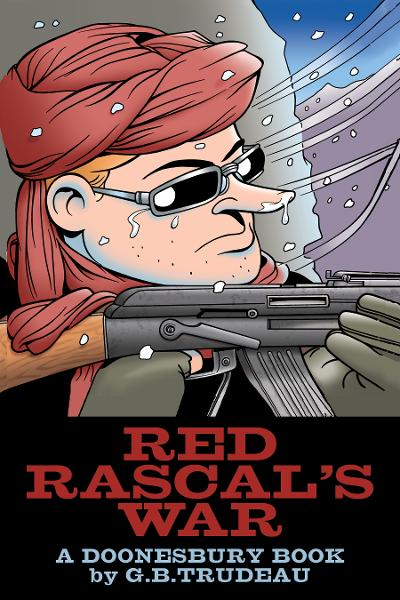 Red Rascals War: A Doonesbury Book