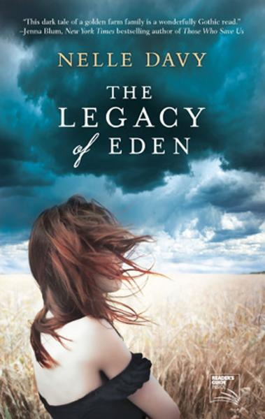 The Legacy of Eden By: Nelle Davy