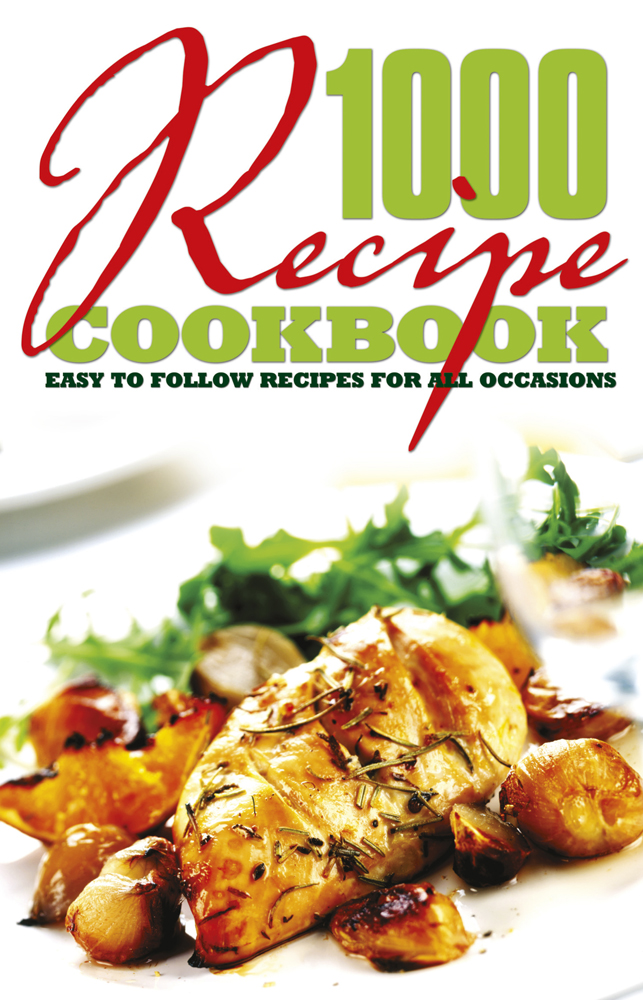 1000 Recipe Cookbook