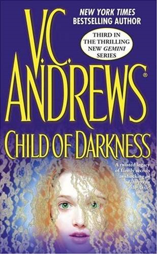 Child of Darkness By: V.C. Andrews