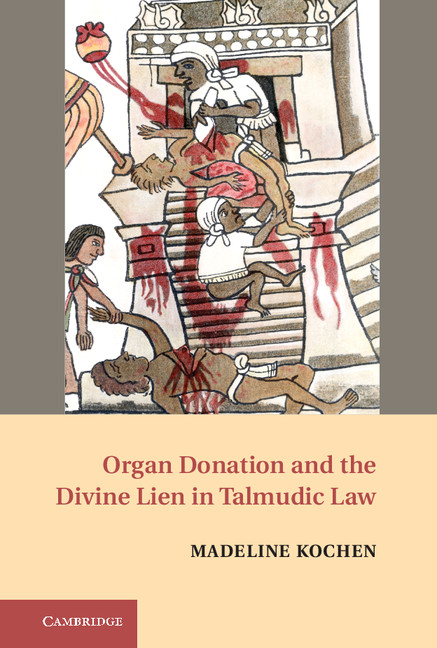 Organ Donation and the Divine Lien in Talmudic Law A Pound of Flesh