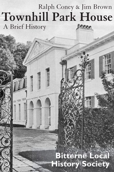Townhill Park House - A Brief History By: Jim Brown; Ralph Coney