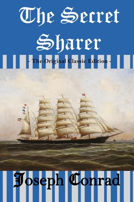essays on the secret sharer Secret sharer study guide contains a biography of joseph conrad, literature essays, a complete e-text, quiz questions, major themes, characters, and a.