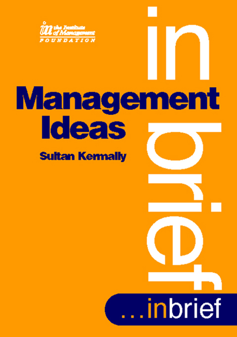 Management Ideas By: Sultan Kermally