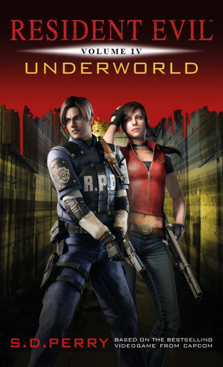 Resident Evil: Underworld By: S.D. Perry