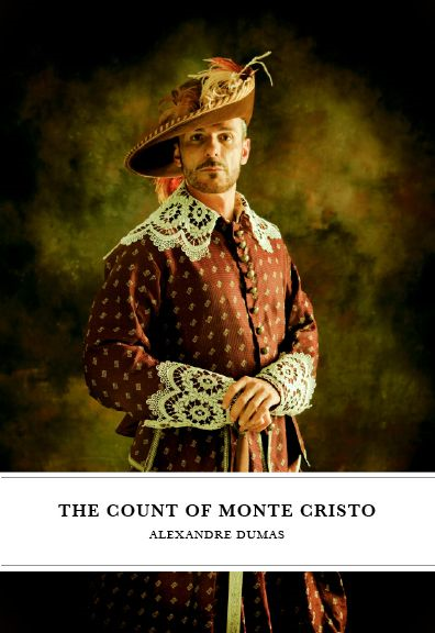 The Count Of Monte Cristo By:  Pere,Alexandre Dumas
