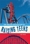 Picture of - The Roller Coaster Ride of Raising Teens
