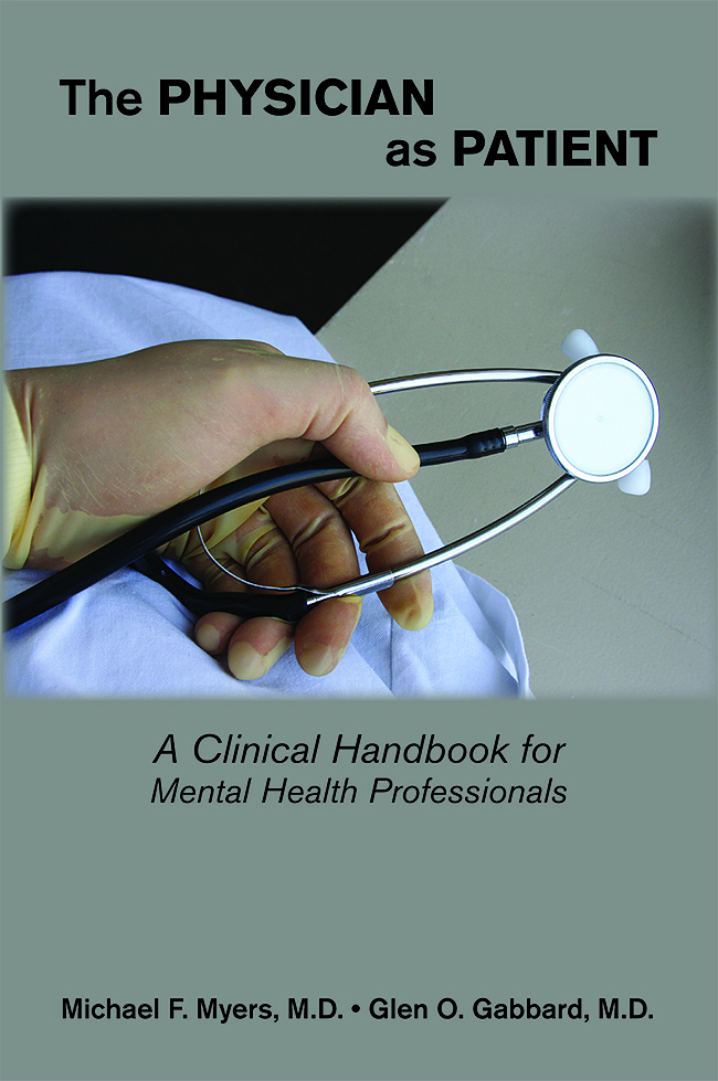 The Physician as Patient: A Clinical Handbook for Mental Health Professionals