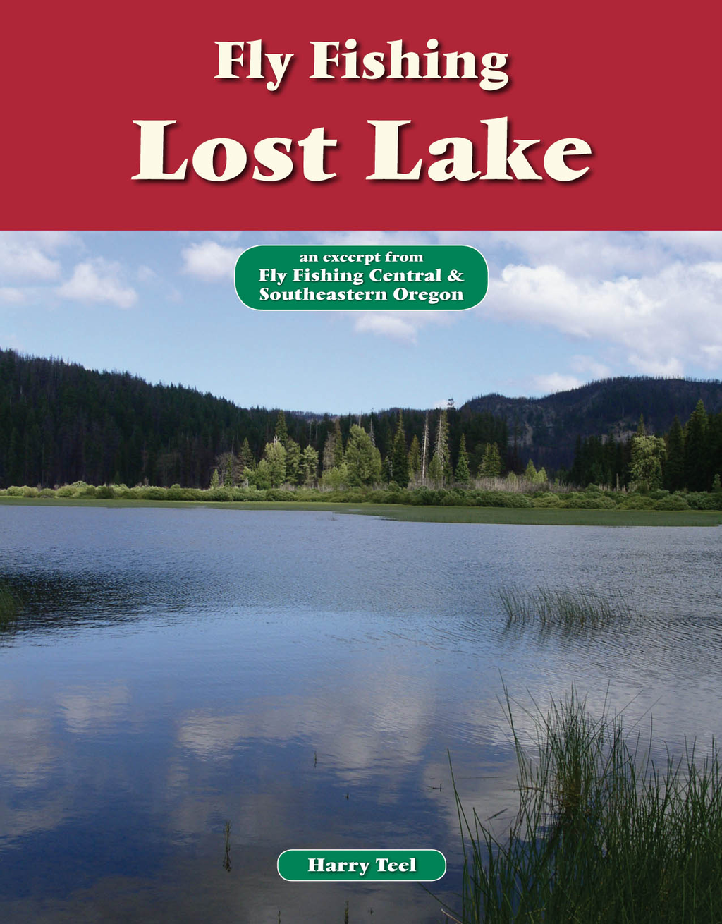 Fly Fishing Lost Lake