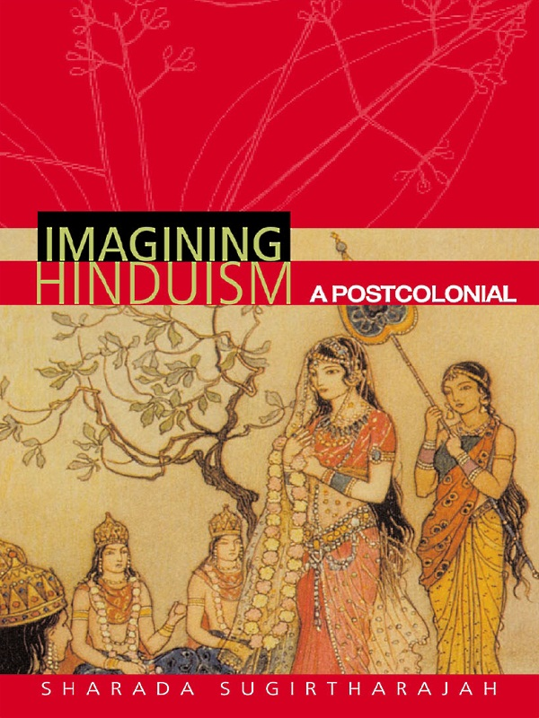 Imagining Hinduism A Postcolonial Perspective