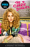 Summer And The City (the Carrie Diaries, Book 2):