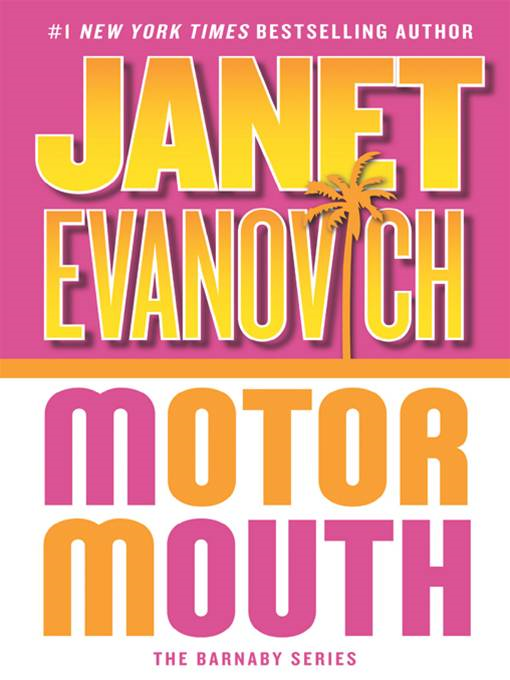 Motor Mouth By: Janet Evanovich
