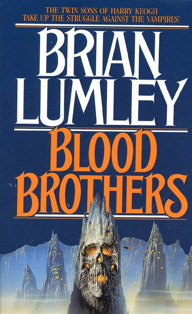 Blood Brothers By: Brian Lumley