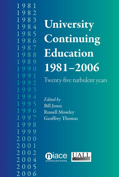 University Continuing Education 1981-2006 By: