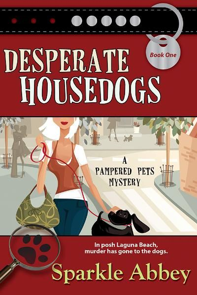 Desperate Housedogs By: Sparkle Abbey