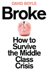 Broke: Who Killed The Middle Classes?: