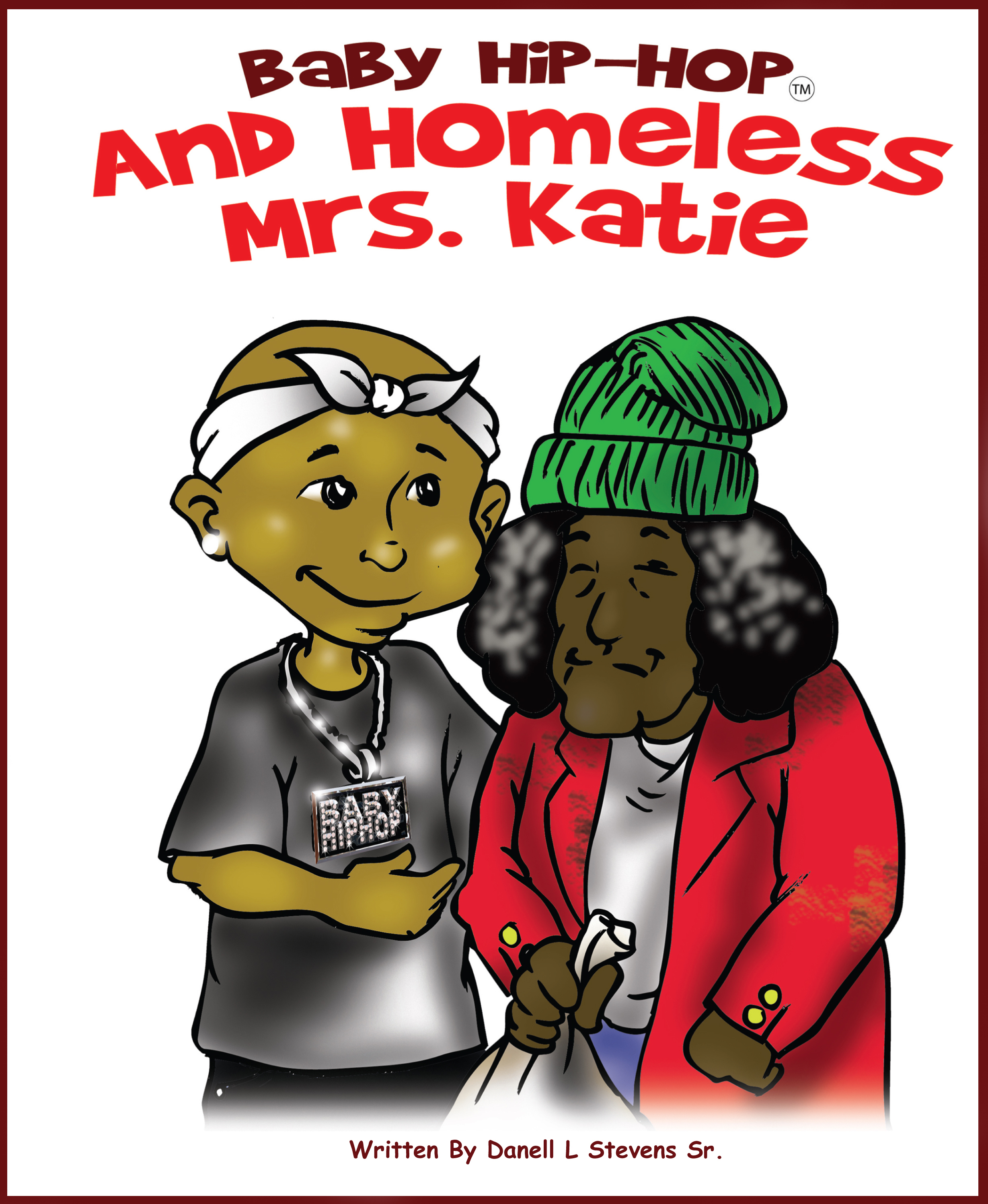 Baby Hip-Hop & Homeless Mrs. Katie