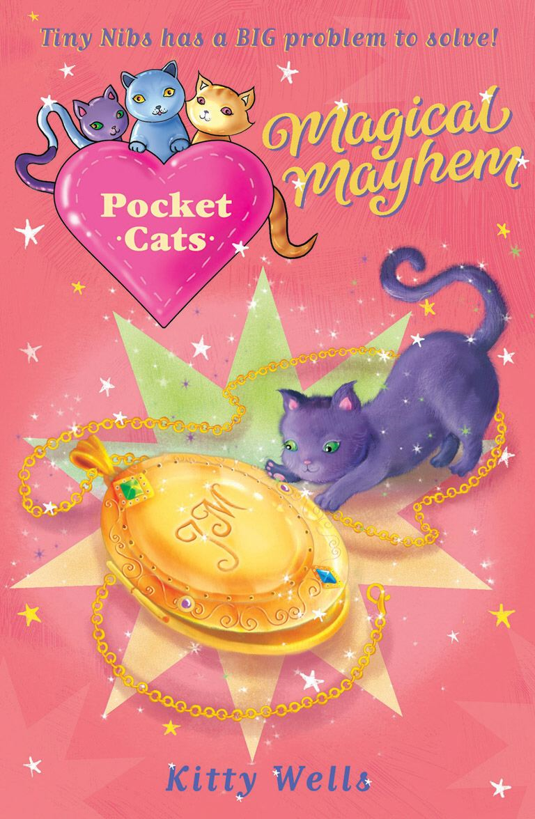 Pocket Cats: Magical Mayhem By: Kitty Wells