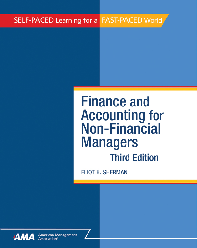 Finance and Accounting for NonFinancial Managers: EBook Edition