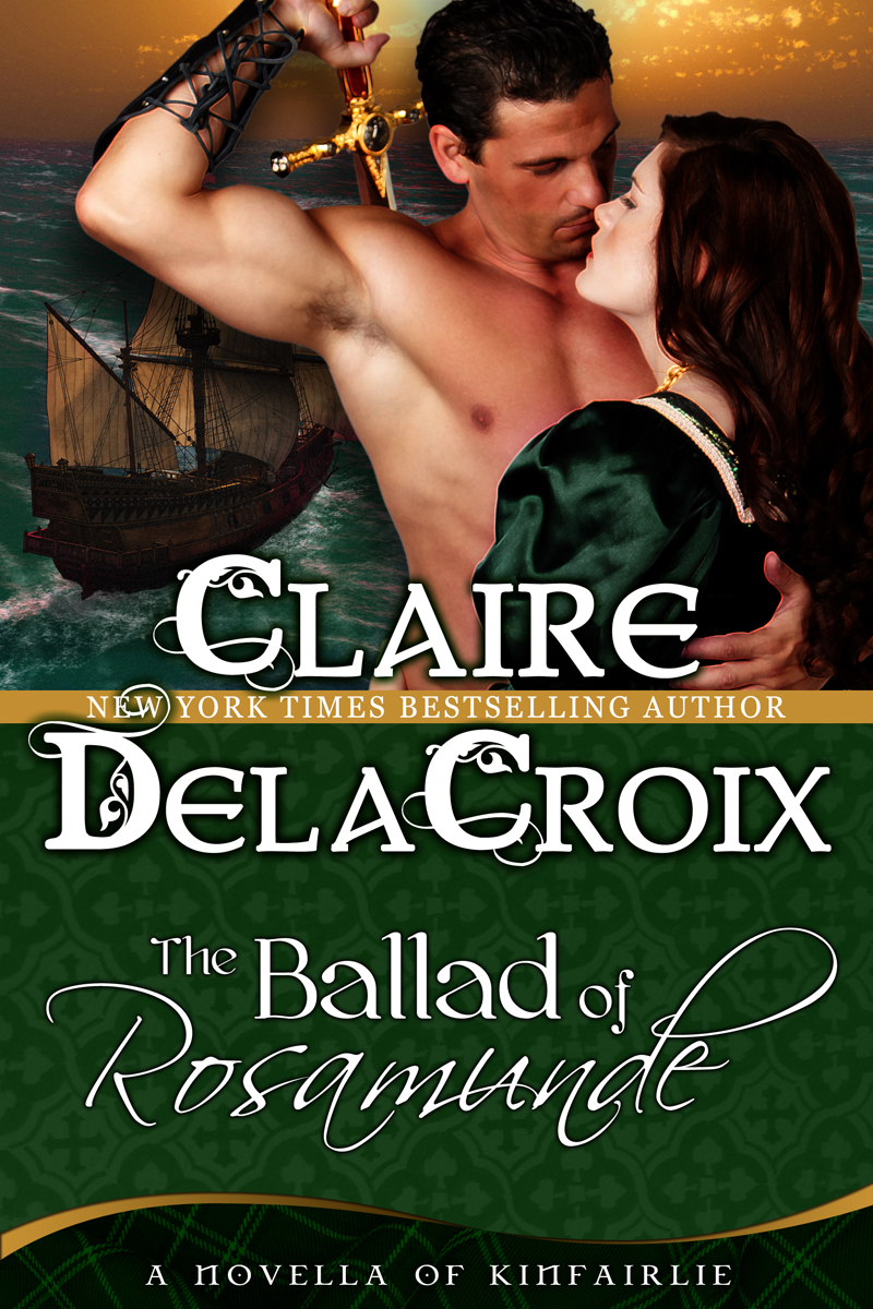 The Ballad of Rosamunde By: Claire Delacroix