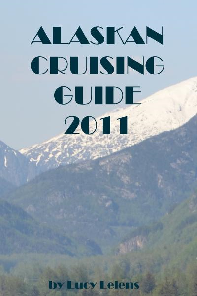 Alaskan Cruising Guide 2011