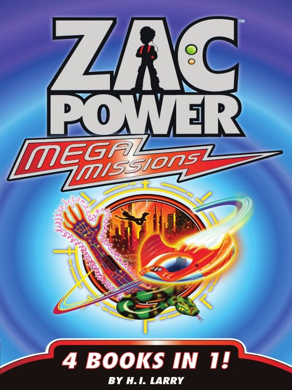 Zac Power: Extreme/Mega Missions Pack By: H. I. Larry