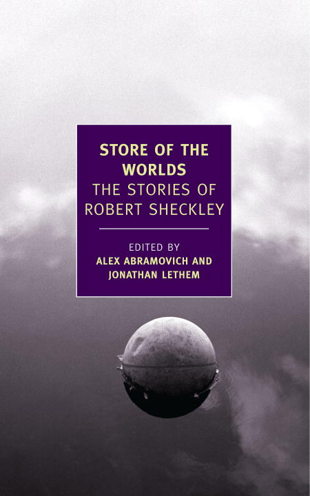 Store of the Worlds By: Robert Sheckley