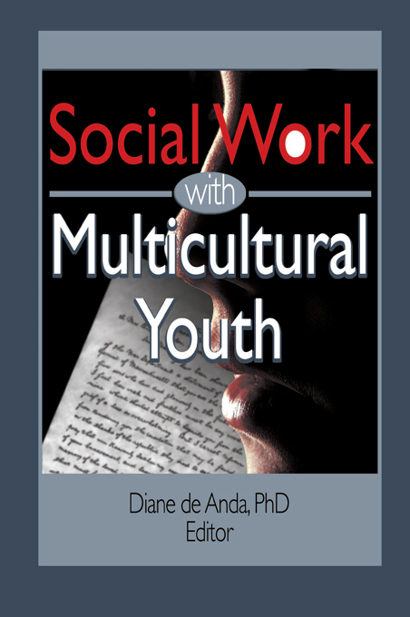 Social Work with Multicultural Youth By: Diane Deanda