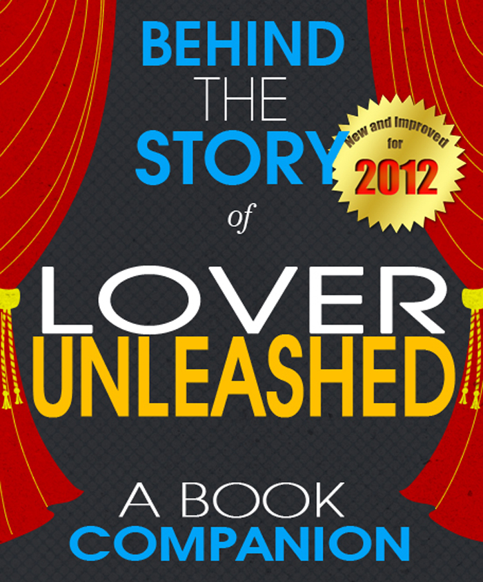 Lover Unleashed: Behind the Story