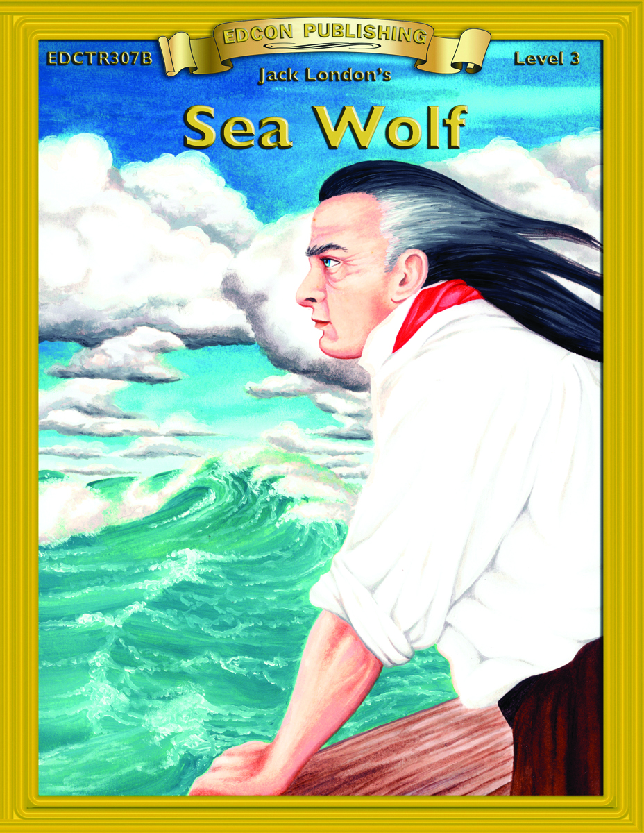 Sea Wolf: Classic Literature Easy to Read