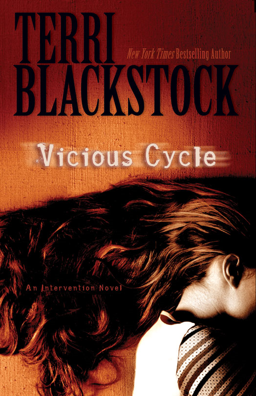Vicious Cycle By: Terri   Blackstock