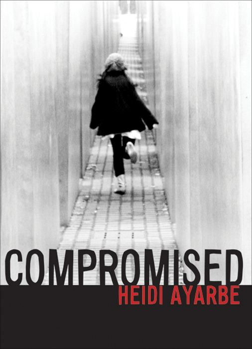 Compromised By: Heidi Ayarbe