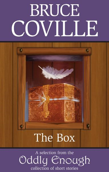 The Box By: Bruce Coville