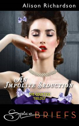 An Impolite Seduction By: Alison Richardson