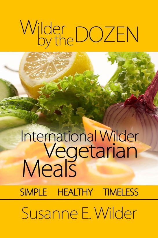 Wilder by the Dozen: International Wilder Vegetarian Meals