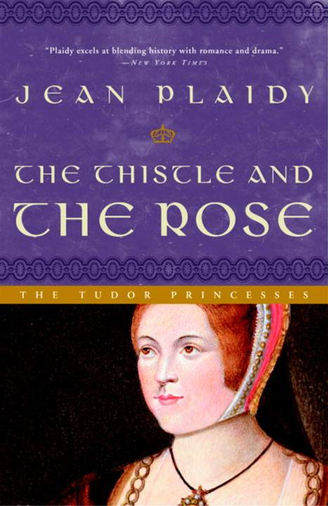 The Thistle and the Rose By: Jean Plaidy