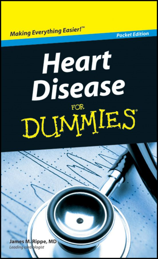 Heart Disease For Dummies®, Pocket Edition