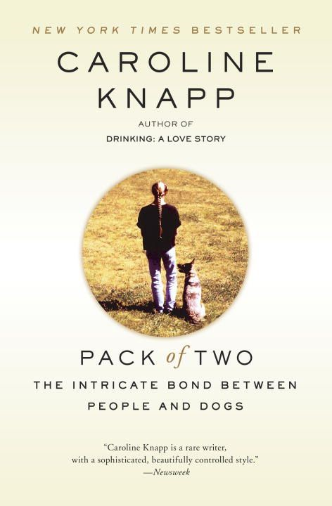 Pack of Two By: Caroline Knapp