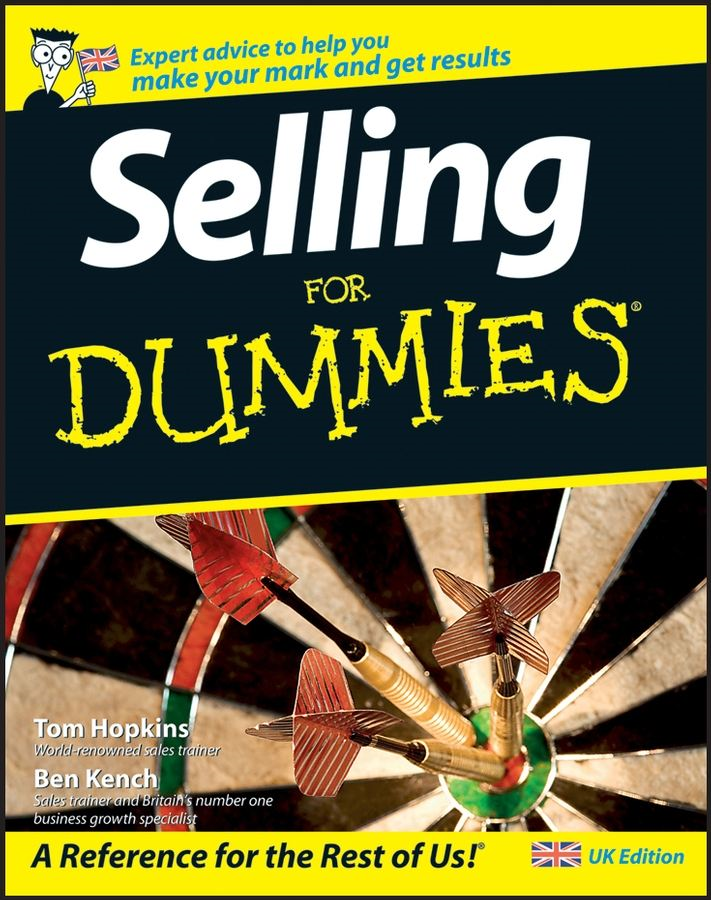 Selling For Dummies By: Ben Kench,Hopkins