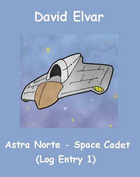 Astra Norte - Space Cadet: Log entry 1 (BratReads)