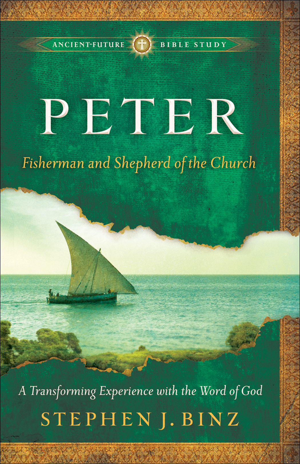 Peter (Ancient-Future Bible Study: Experience Scripture through Lectio Divina)