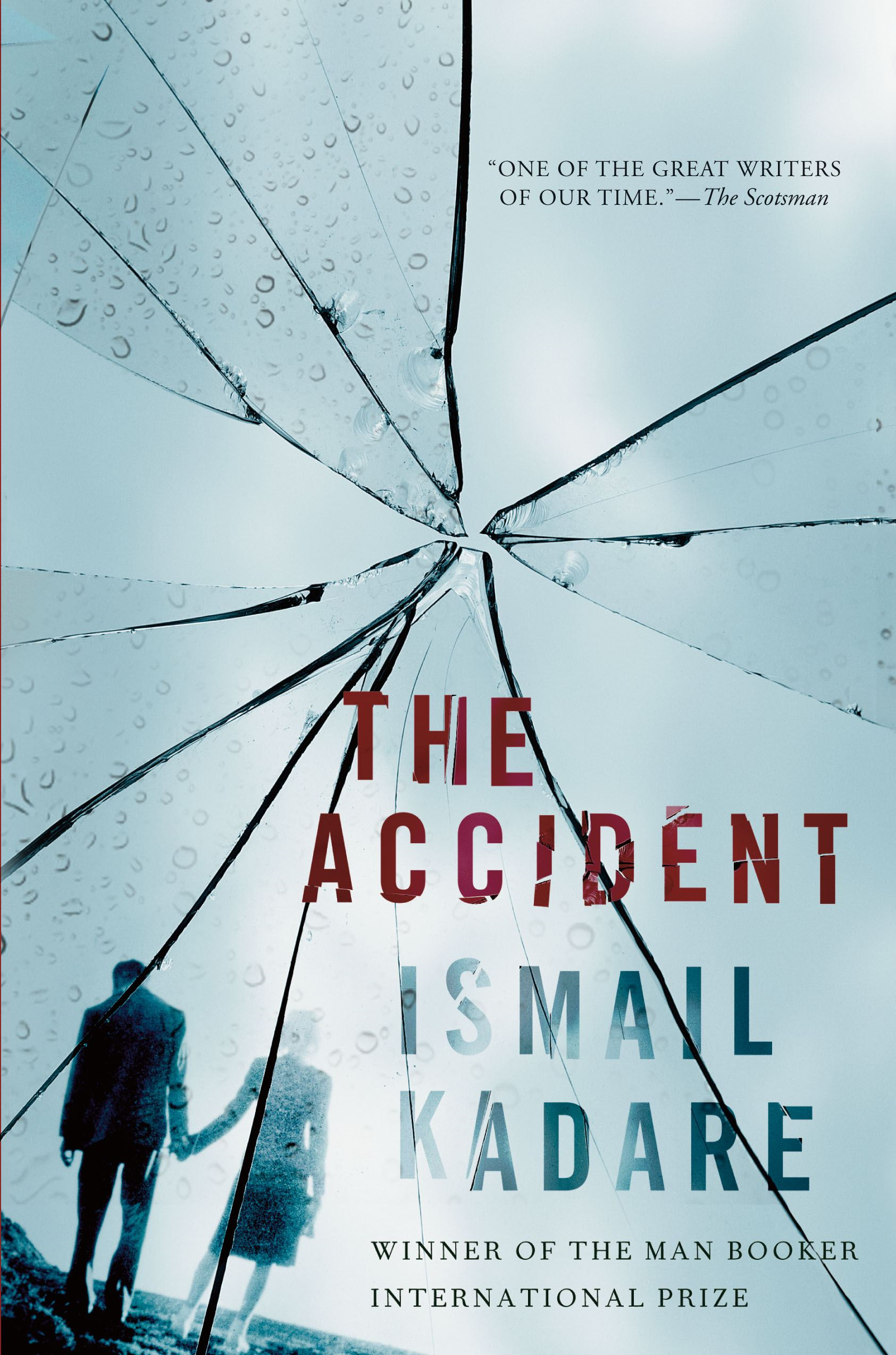 The Accident By: Ismail Kadare