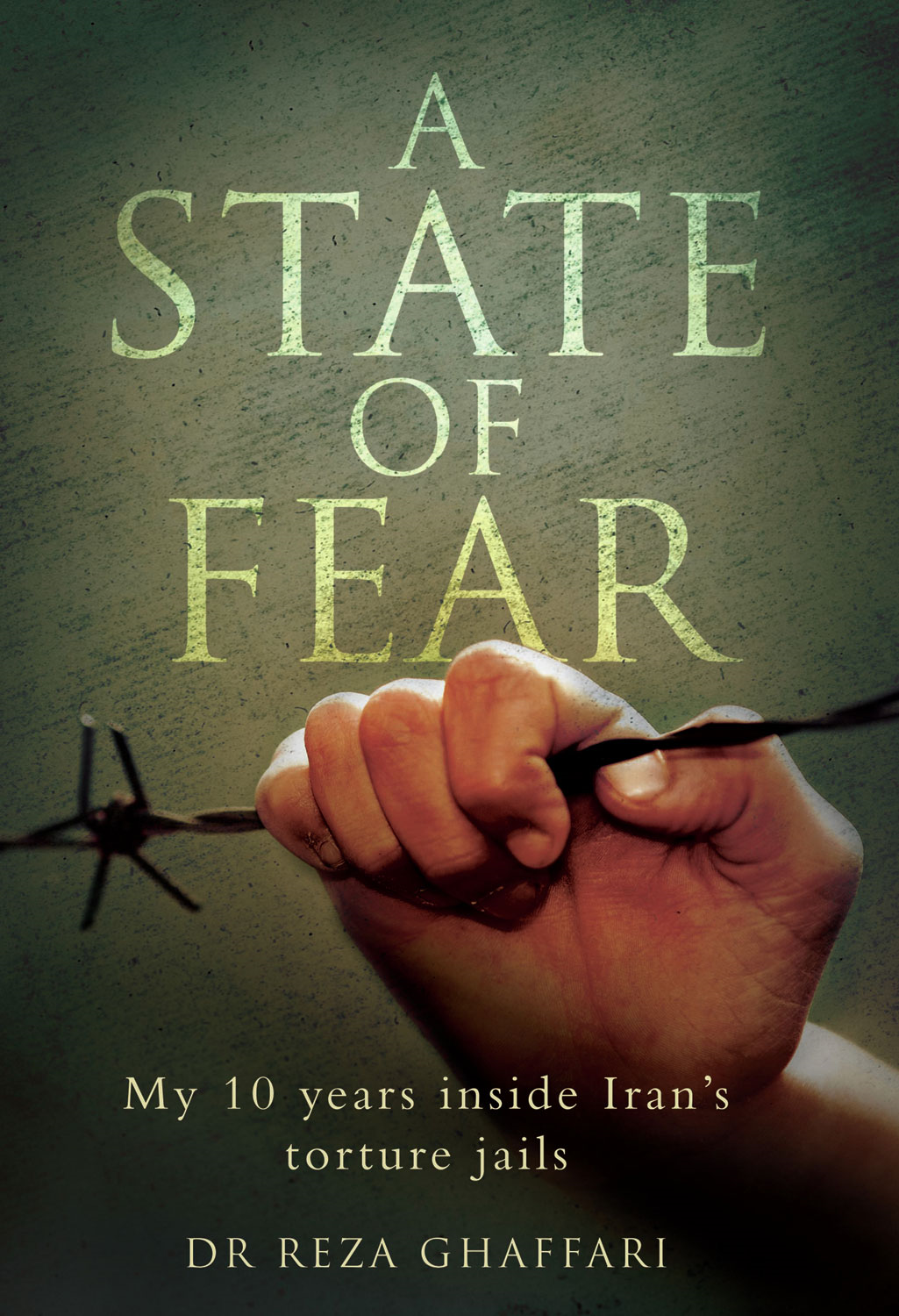 A State of Fear By: Dr. Reza Ghaffari