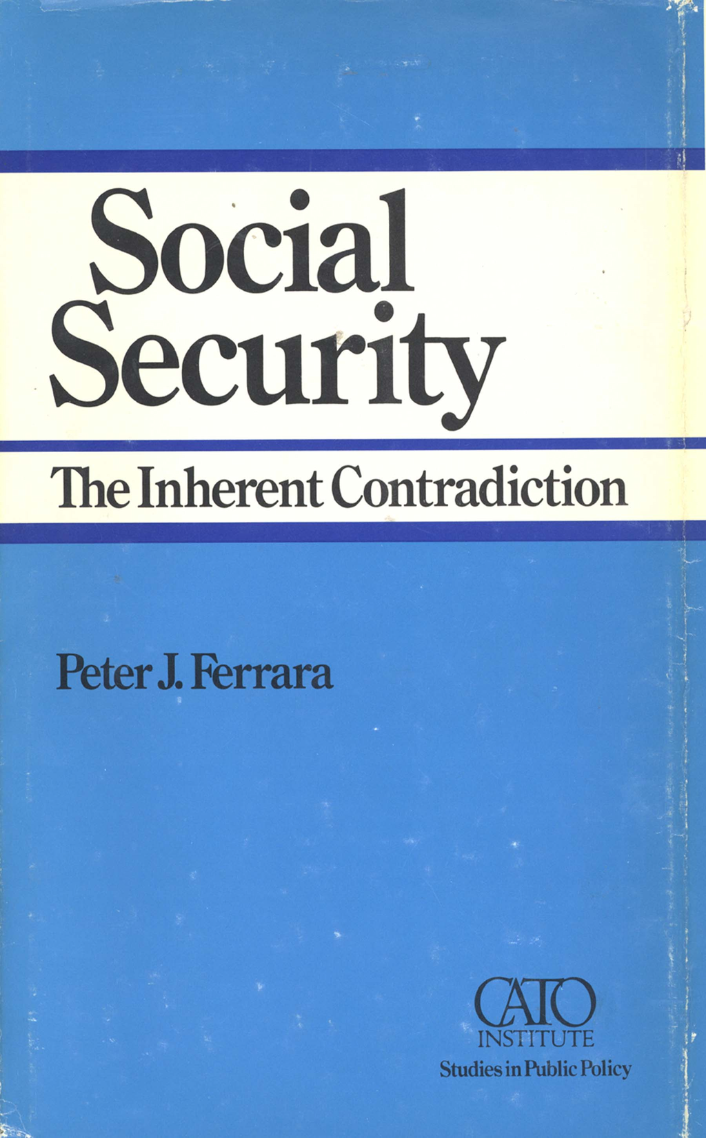 Social Security: The Inherent Contradiction