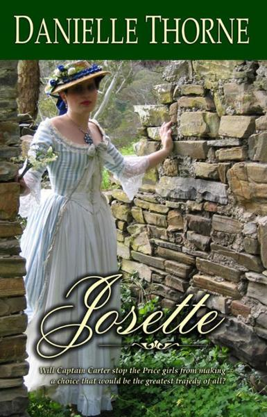 Josette By: Danielle Thorne