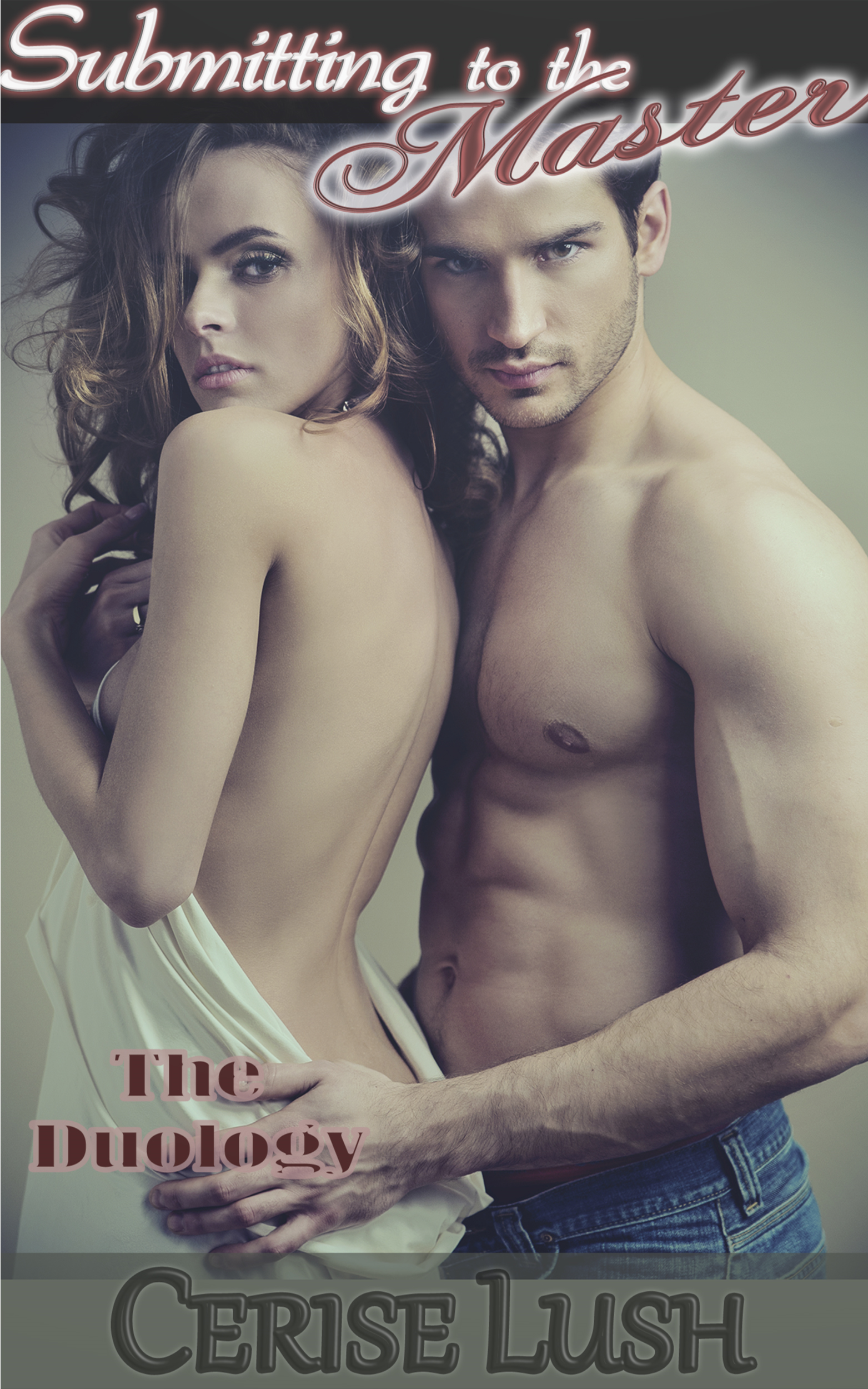 Cerise Lush - Submitting to the Master: The Duology